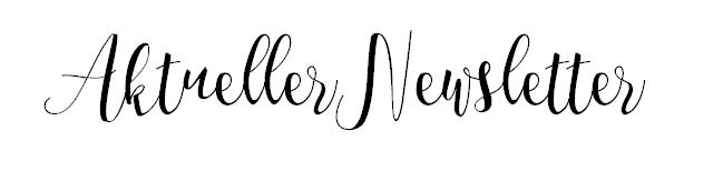 Aktueller Newsletter